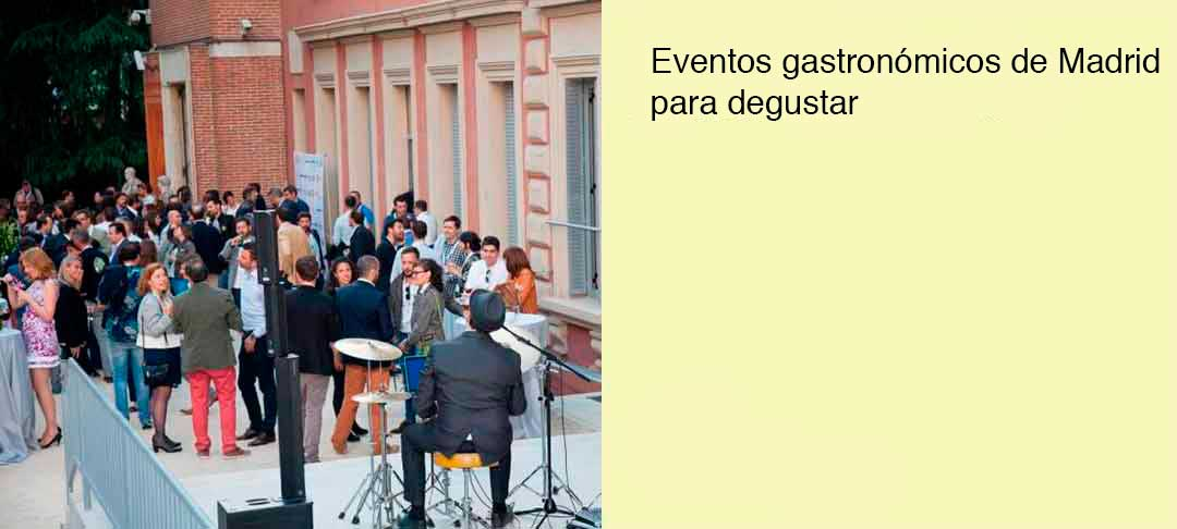 eventos gastronomicos madrid
