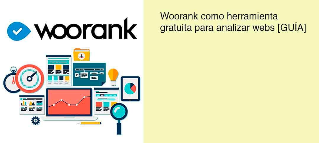 Woorank como herramienta gratuita para analizar webs [GUÍA]