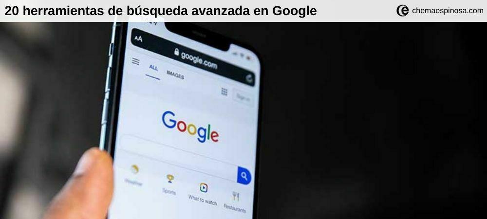 Herramientas de la búsqueda avanzada de Google